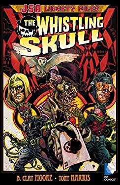 JSA: Liberty Files - The Whistling Skull