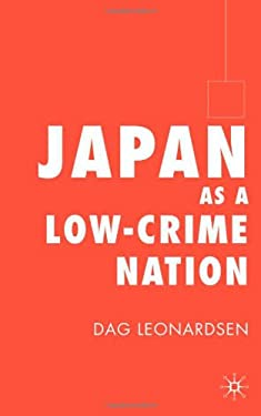 Japan as a Low-Crime Nation 9781403941114