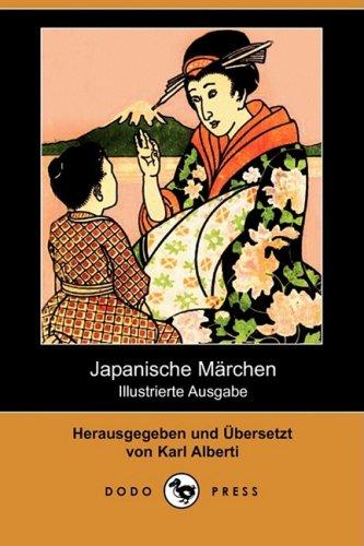 Japanische Mrchen (Illustrierte Ausgabe) (Dodo Press) 9781409922773