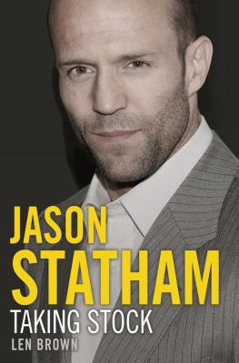 Jason Statham: Taking Stock 9781409132653