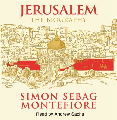 Jerusalem: The Biography 9781409113782