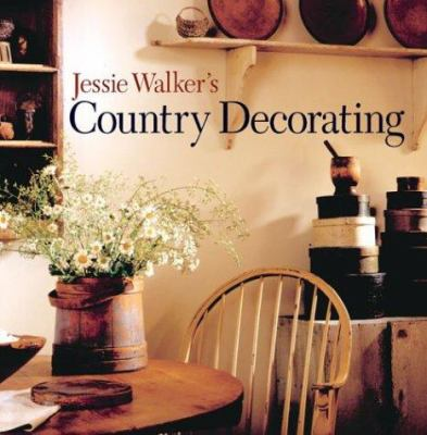 Jessie Walker's Country Decorating 9781402710568