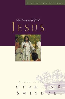 Jesus: The Greatest Life of All 9781400202584