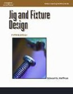 Jig and Fixture Design 9781401811075