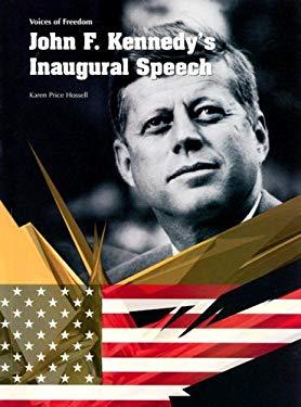 John F. Kennedy's Inaugural Speech 9781403468154