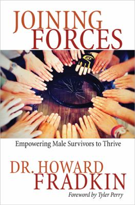 Joining Forces: Empowering Male Survivors to Thrive 9781401941345