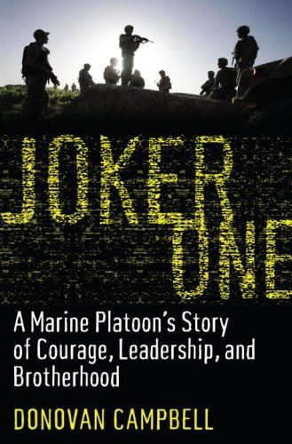 Joker One: A Marine Platoon's Story of Courage, Leadership, and Brotherhood 9781400067732