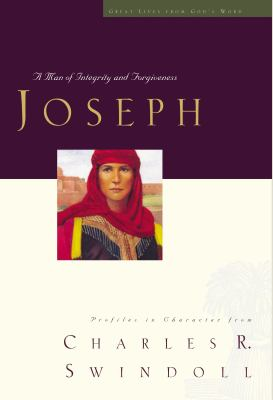 Joseph: A Man of Integrity and Forgiveness 9781400280339
