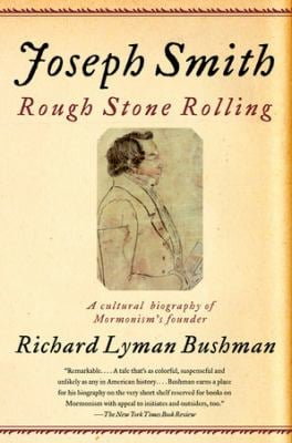 Joseph Smith: Rough Stone Rolling 9781400077533