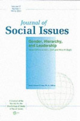 Journal of Social Issues, Gender, Hierarchy, and Leadership 9781405100847