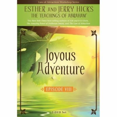Joyous Adventure: The Law of Attraction in Action, Episode VIII 9781401923815