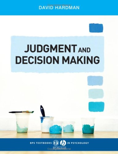 Judgment and Decision Making: Psychological Perspectives 9781405123983