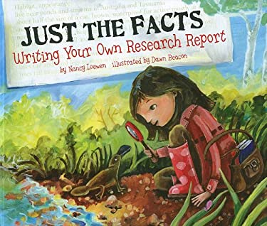 Just the Facts: Writing Your Own Research Report 9781404855199