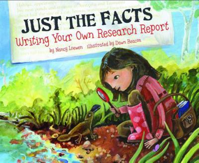 Just the Facts: Writing Your Own Research Report 9781404857025