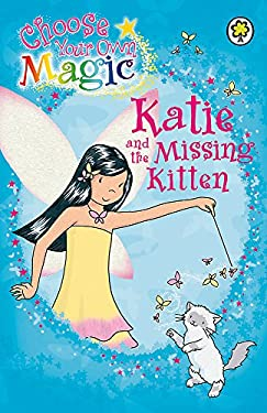 Katie and the Missing Kitten. by Daisy Meadows