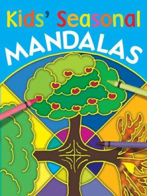 Kids' Seasonal Mandalas 9781402718021