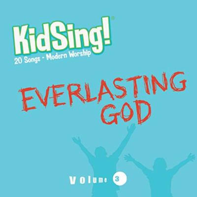Kidsing! Everlasting God! 9781400315574