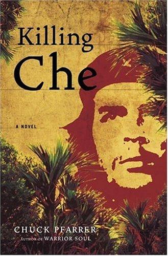 Killing Che 9781400063932