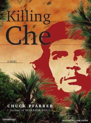 Killing Che 9781400153367