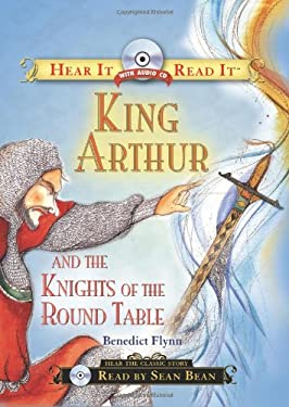 King Arthur and the Knights of the Round Table [With CD] 9781402212437