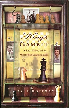 King's Gambit: A Son, a Father, and the World's Most Dangerous Game 9781401300975