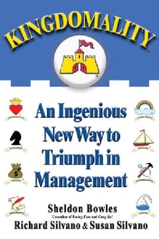 Kingdomality: An Ingenious New Way to Triumph in Management 9781401301354