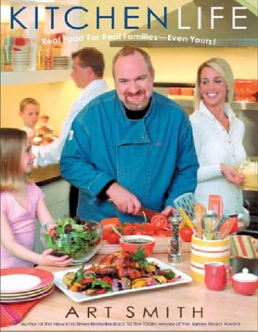 Kitchen Life: Real Food for Real Families -- Even Yours! 9781401307738