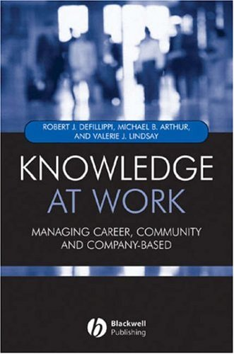 Knowledge at Work: Creating Collaboration in the Global Economy 9781405107563