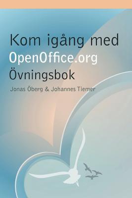 Kom Igng Med Openoffice.Org - Vningsbok 9781409235538