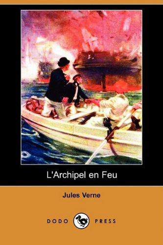 L'Archipel En Feu (Dodo Press) 9781409925057