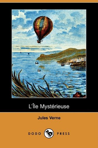 L'Ile Mysterieuse (Dodo Press) 9781409925156