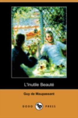 L'Inutile Beaut (Dodo Press) 9781409953135