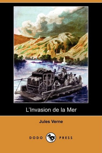 L'Invasion de La Mer (Dodo Press) 9781409953937