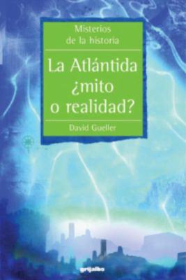 La Atlantida: Mito O Realidad? 9781400099481