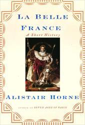 La Belle France: A Short History 6022272
