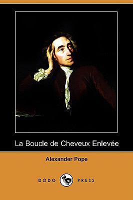 La Boucle de Cheveux Enlevee (Dodo Press) 9781409935056