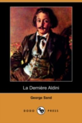 La Derniere Aldini (Dodo Press) 9781409920748