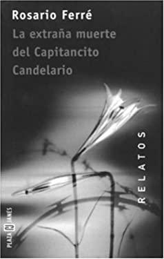 La Extrana Muerte del Capitancito Candelario 9781400001200