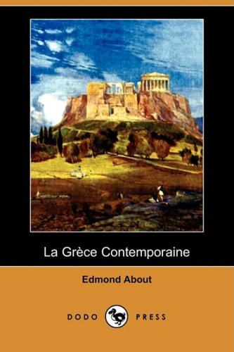 La Grece Contemporaine (Dodo Press) 9781409954149