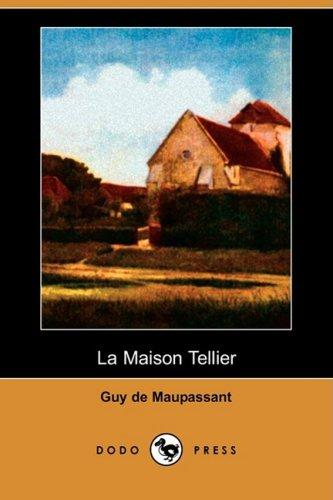 La Maison Tellier (Dodo Press) 9781409953159