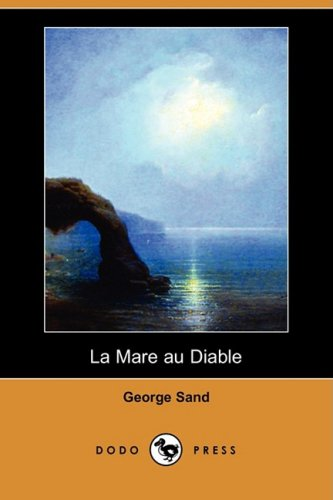 La Mare Au Diable (Dodo Press) 9781409953449