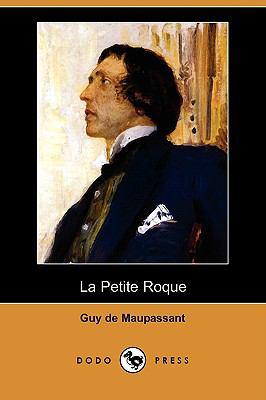 La Petite Roque (Dodo Press) 9781409953180