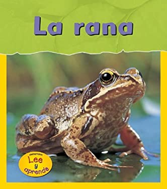 La Rana = Frog 9781403468772