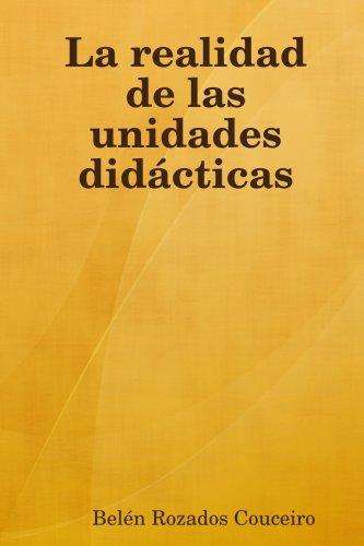 La Realidad de Las Unidades Didcticas 9781409202219
