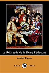 La Rotisserie de La Reine Pedauque (Dodo Press) 6149747
