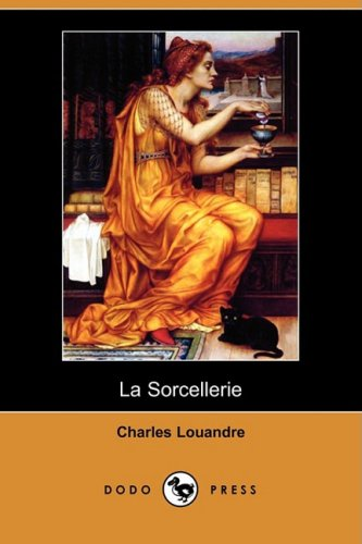 La Sorcellerie (Dodo Press) 9781409952930