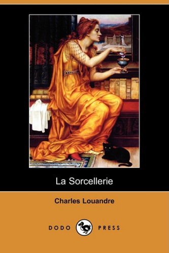 La Sorcellerie (Dodo Press)
