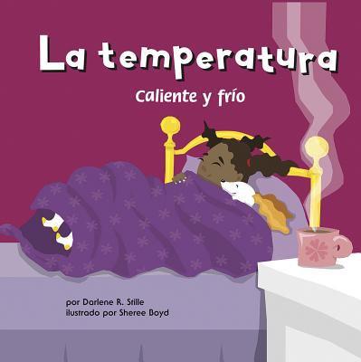 La Temperatura: Caliente y Frio 9781404832343