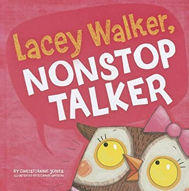 Lacey Walker, Nonstop Talker 9781404867963