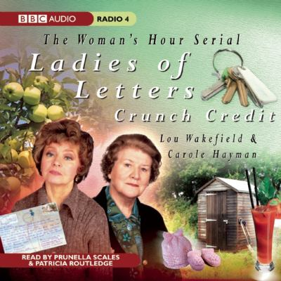Ladies of Letters: Crunch Credit 9781408409619